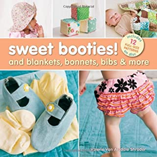 Sweet Booties!: and Blankets, Bonnets, Bibs and More