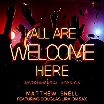 All Are Welcome Here (Instrumental Version) [feat. Douglas Lira]