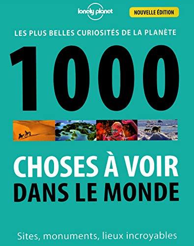 1000 Choses à voir dans le monde