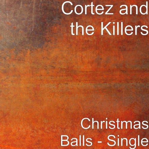 Cortez & The Killers