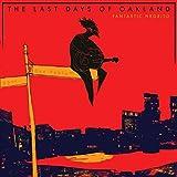 The Last Days of Oakland [Vinilo]