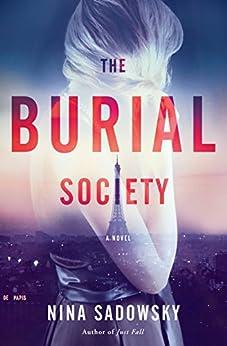 The Burial Society: A Novel by [Nina Sadowsky]