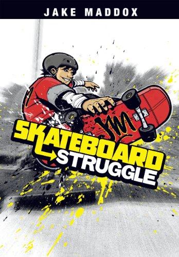 Skateboard Struggle (Jake Maddox Sports Stories) (English Edition)