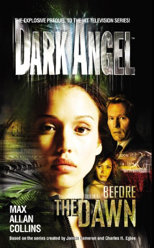 Dark Angel: Before the Dawn (English Edition)