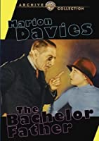 The Bachelor Father by Marion Davies