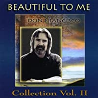 Beautiful to Me: Don Francisco Collection, Vol. 2 by Don Francisco (2012-05-03)