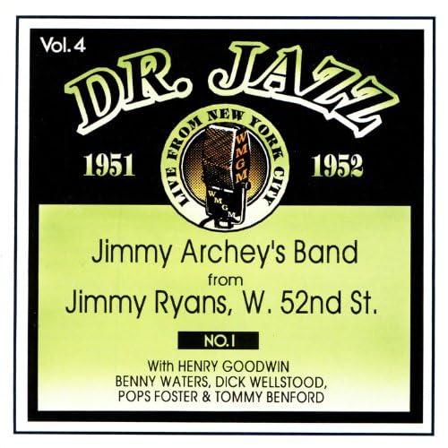 Jimmy Archey feat. Henry Goodwin, Benny Waters, Dick Wellstood, Pops Foster & Tommy Benford