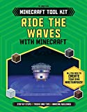 Ride the Waves With Minecraft™ (Unofficial Minecraft Tool Kit)