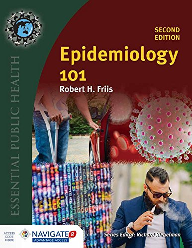 Compare Textbook Prices for Epidemiology 101 Essential Public Health 2 Edition ISBN 9781284107852 by Friis, Robert H.