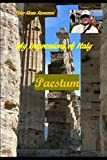 My Impressions of Italy: Paestum