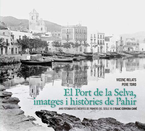 El port de la selva, imatges i histories de l