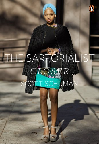 The Sartorialist: Closer (The Sartorialist Volume 2) (English Edition)