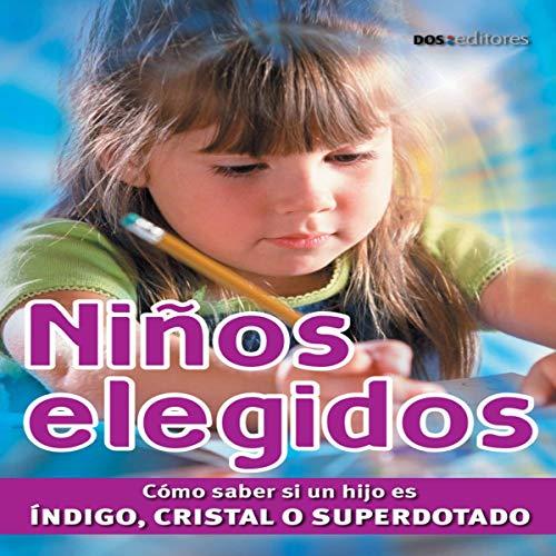 Niños Elegidos [Chosen Children] cover art