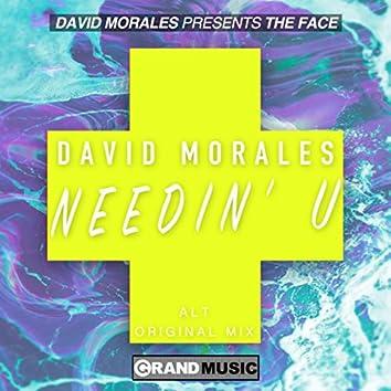 Needin' U (Alt Original Remix)