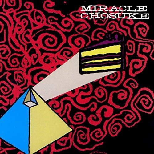 Miracle Chosuke