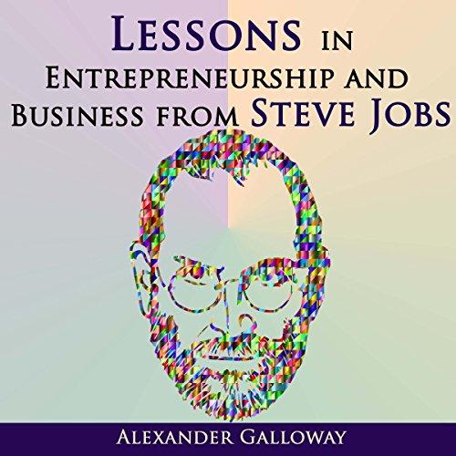Lessons in Entrepreneurship and Business from Steve Jobs cover art