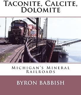 Taconite, Calcite, Dolomite: Michigan's Mineral Railroads