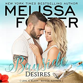 Bayside Desires     Bayside Summers, Book 1              By:                                                                                                                                 Melissa Foster                               Narrated by:                                                                                                                                 B.J. Harrison                      Length: 7 hrs and 22 mins     29 ratings     Overall 4.6