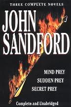 Sandford: Three Complete Novels: Mind Prey, Sudden Prey, Secret Prey