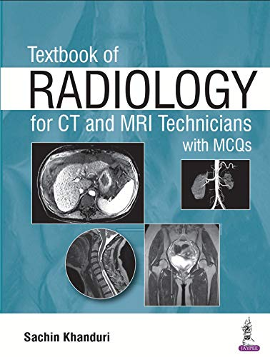 Textbook of Radiology for CT and MRI Technicians with MCQs - Original PDF
