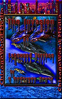 """""""The Invasion"""" At Lakewood Terrace by [K. Anderson Yancy]"""