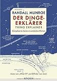 Der Dinge-Erklärer - Thing Explainer: Komplizierte Sachen in einfachen Worten - Randall Munroe