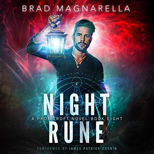 Night Rune: A Prof Croft Novel, Book Eight