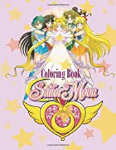 Sailor Moon Coloring Book: Amazing Magical girl coloring book, high quality kawaii girls to color! Tokyo mew mew and so much more!