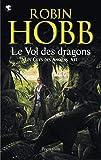 Les Cités des Anciens, Tome 7 - Le vol des dragons