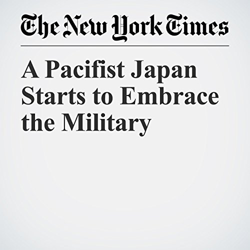 A Pacifist Japan Starts to Embrace the Military copertina
