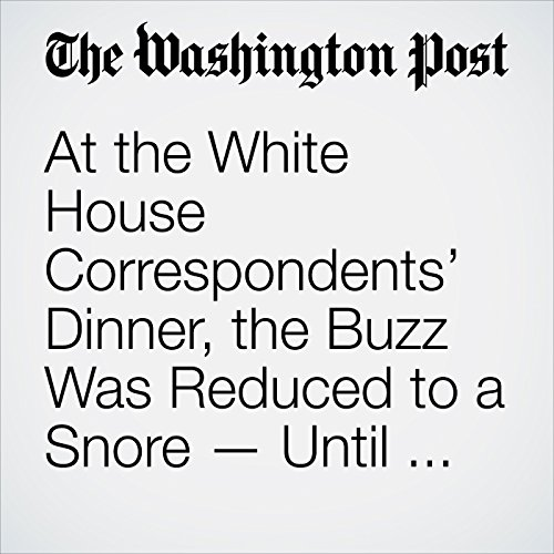 At the White House Correspondents' Dinner, the Buzz Was Reduced to a Snore — Until Michelle Wolf Showed Up copertina