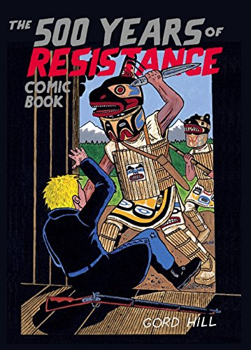 The 500 Years of Resistance Comic Book (English Edition)