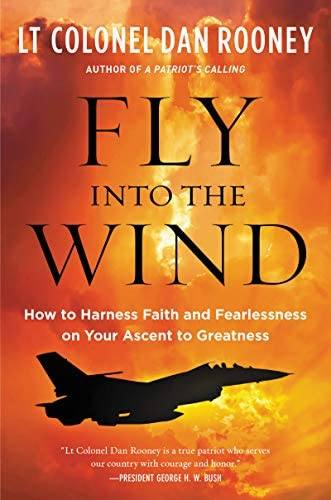 Fly Into the Wind How to Harness Faith and Fearlessness on Your Ascent to Greatness product image