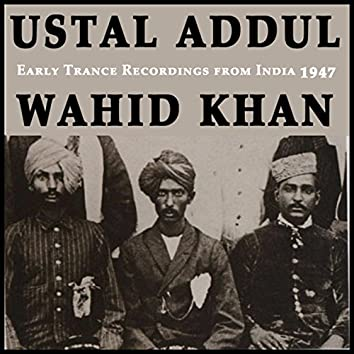 Early Trance Recordigs from India 1947