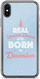 Compatible for iPhone X/XS Real Unicorn Queen are Born in December Cute Design Lady Quote
