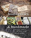 Homegrown & Handmade: A Practical Guide to More Self-Reliant Living (English Edition)