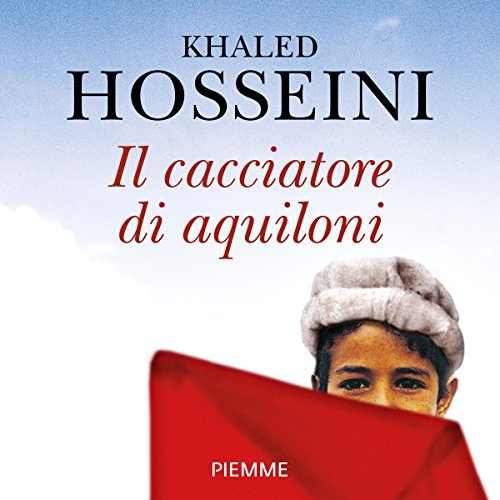 Il cacciatore di aquiloni                   By:                                                                                                                                 Khaled Hosseini                               Narrated by:                                                                                                                                 Fabrizio Parenti                      Length: 5 hrs and 6 mins     1 rating     Overall 5.0