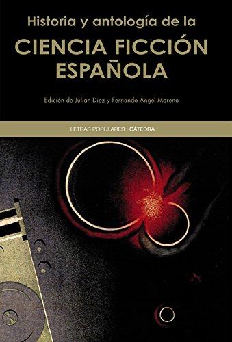 Historia y antología de la ciencia ficción española (
