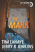 The Mark: The Beast Rules the World (Left Behind Series Book 8) The Apocalyptic Christian Fiction Thriller and Suspense Se...