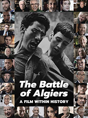 The Battle of Algiers: A Film Within History