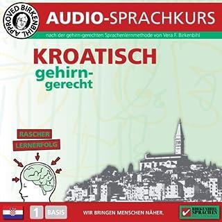 Kroatisch gehirn-gerecht - 1. Basis Titelbild