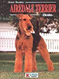 Airedale Terrier heute (Das besondere Hundebuch)