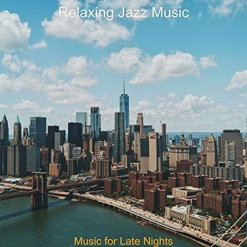 Relaxing Jazz Music