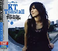 Eye to the Telescope by Kt Tunstall (2006-05-16)