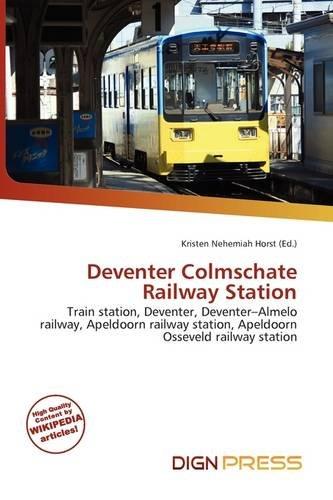 Deventer Colmschate Railway Station