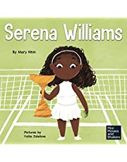 Serena Williams: A Kid's Book About Mental Strength and Cultivating a Champion Mindset (Mini Movers and Shakers)