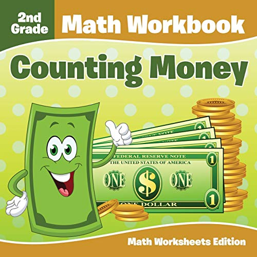 2nd Grade Math Workbook: Counting Money | Math Worksheets Edition