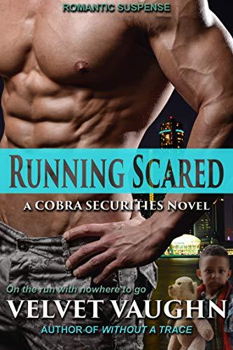 Running Scared (COBRA Securities Book 19)