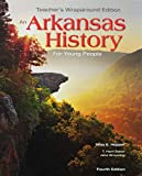 Arkansas History for Young People (Teacher s Edition)