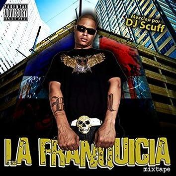 La Franquicia (Mixtape) [feat. Dj Scuff]